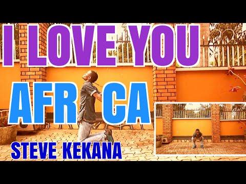 I love You Africa - Steve Kekana | Xander Dance