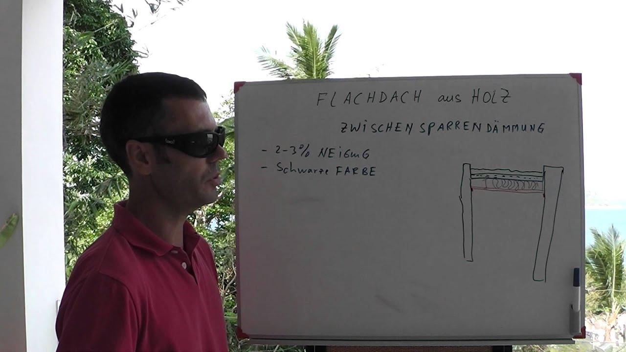 Flachdach aus holz zwischensparrend mmung youtube for Geratehaus flachdach holz