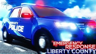 ER:LIBERTY COUNTY ROLEPLAY - PLAYING ROBLOX
