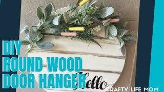 DIY Wooden Round Door Hanger