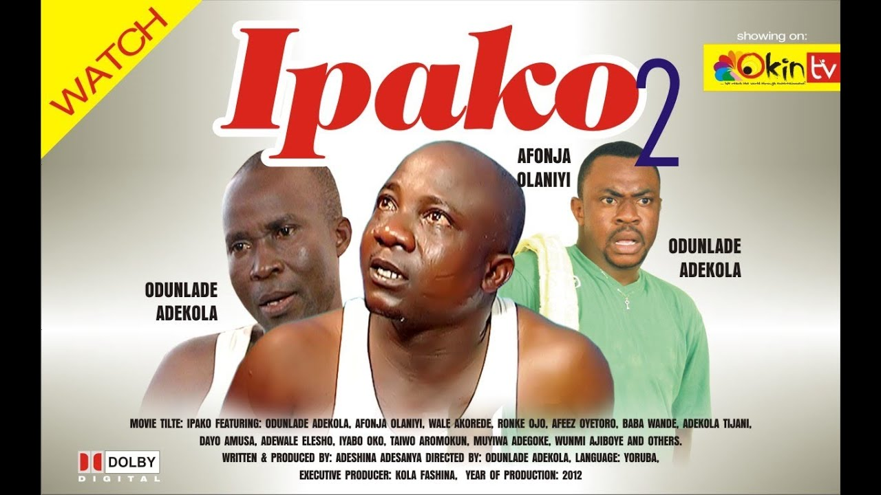 Download IPAKO 2 Yoruba Nollywood Comedy Starring Odunlade Adekola Afonja Olaniyi