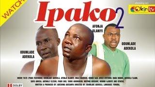 IPAKO 2 Yoruba Nollywood Comedy Starring Odunlade Adekola Afonja Olaniyi