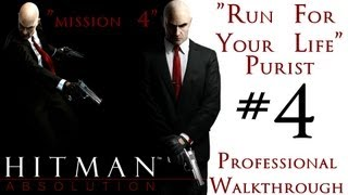 Hitman Absolution - Professional Walkthrough - Purist - Part 1 - Mission 4 - Run For Your Life
