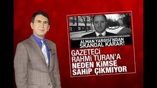 Fuat Uğur : Gazeteci Rahmi Turan'ın fikir ve ifade özgürlüğü yok mu