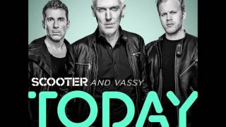 Scooter And Vassy - Today (Scooter Remix)(Official Audio HD)