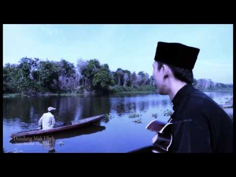 Dondang Mak Ubeh ( Song from Rokan river )