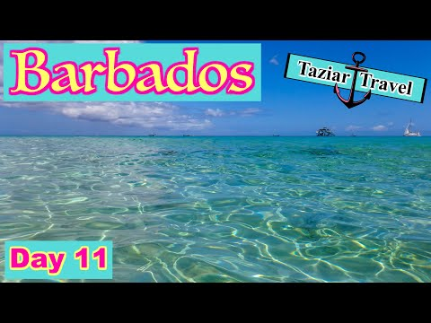 Barbados Travel Vlog Day 11 - 2018