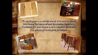 About Rustic Pine Furniture