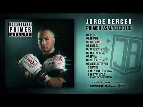 "JORGE BERCEO ""Primer Asalto"" (Álbum Completo)"