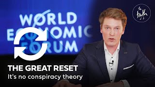 The Great Reset - The Truth of…