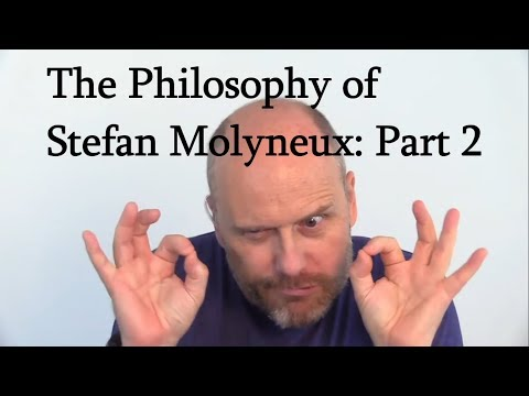 The Philosophy of Stefan Molyneux
