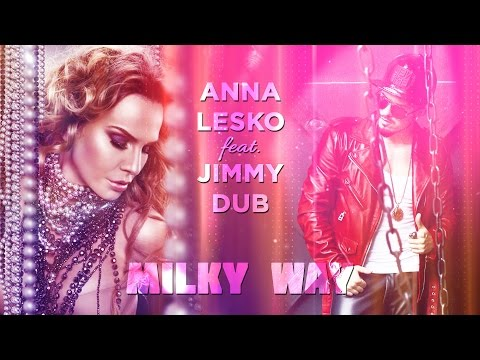 Anna Lesko feat. Jimmy Dub - Milky Way (Lyric Video)