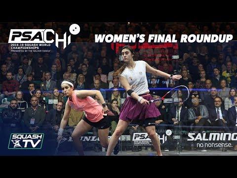 Squash: El Tayeb v El Sherbini - Women's Final Roundup - PSA World Championships 2018/19