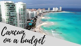 Cancun Budget Travel - 5 Tips
