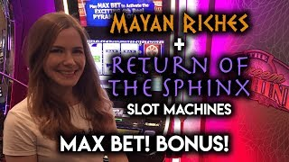 MAX BET BONUS! Return of the Sphinx and Mayan Riches Slot Machines!