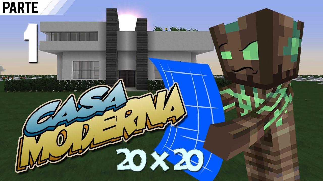 Minecraft vamos a construir casa moderna 20x20 1 doovi for Casa moderna 10 x 20