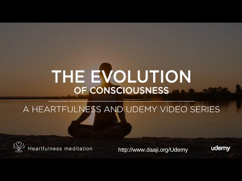 Udemy Course In Meditation | The Evolution of Consciousness with Kamlesh Daaji| Heartfulness