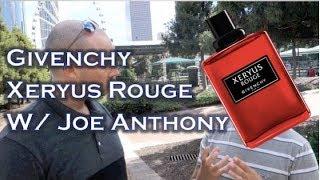 Givenchy Xeryus Rouge with Joe Anthony