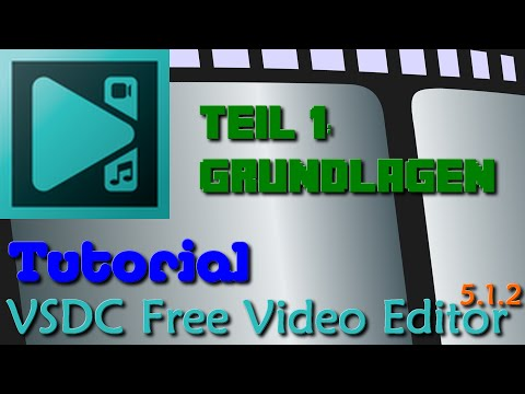 VSDC Free Video Editor Tutorial [Deutsch] - Teil 1: Grundlagen | CestMoi5000