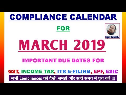 IMPORTANT DUE DATES FOR GST,INCOME TAX,TDS-MAR 2019||COMPLIANCE CALENDAR MARCH 2019|EXPERT INFOMEDIA