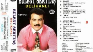 Gidin Gidin / BüLENT SERTTAS