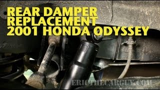 Rear Damper Replacement 2001 Honda Odyssey -EricTheCarGuy