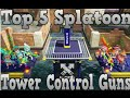 Top 5 Best Tower Control Weapons Splatoon