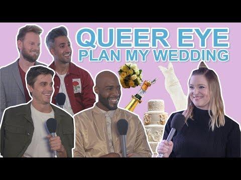 QUEER EYE PLAN MY WEDDING! 👰💒💐
