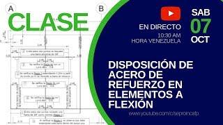 Clase: Disposición de Acero de Refuerzo en elementos a Flexión.