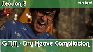 GMM - Dry Heave Compilation Season 8