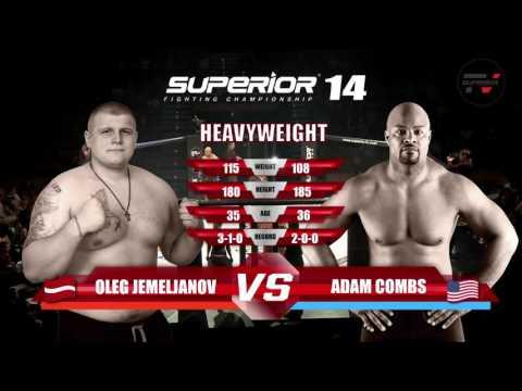 Superior Fc 14 - Fight 2 - Jemeljanov Vs. Combs