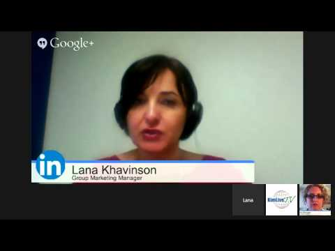 Interview with Lana Khavinson, LinkedIn - Small & Medium Businesses