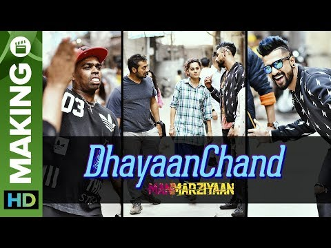 DhayaanChand Song Making | Manmarziyaan | Anurag Kashyap | Taapsee Pannu, Vicky Kaushal Mp3