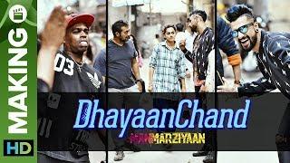 DhayaanChand Song Making | Manmarziyaan | Anurag Kashyap | Taapsee Pannu, Vicky Kaushal