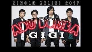 Karaoke ADU DOMBA - GIGI (Tanpa Vokal)