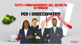 Decreto Di Maggio: I Provvedimenti Per I Disoccupati! Naspi Reddito D'emergenza E Bonus 1000 Euro!