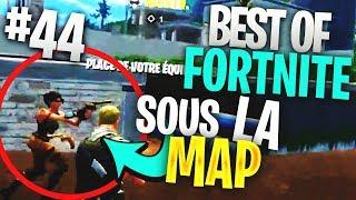 BEST OF FORTnite FR #44 UN BUG SOUS LA MAP DE FORTnite !! hacher?