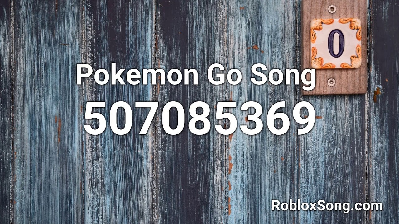 Roblox Song Id Vine Pokemon Go Song Roblox Id Roblox Music Code Youtube