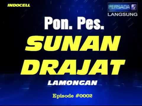 Pon. Pes. SUNAN DRAJAT Episode 0002 {Kisah Orang Sakti, Asma Al Kabir, Al Muta'al, Al Wadud}