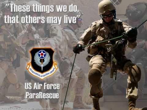 "USAF PARARESCUE TRIBUTE / ""We"