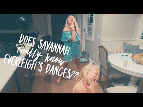 Does Savannah really know Everleigh's dances??