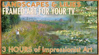 LANDSCAPES & LILIES | FRAMED 4K ART SCREENSAVER FOR YOUR TV | Vintage Paintings Slideshow