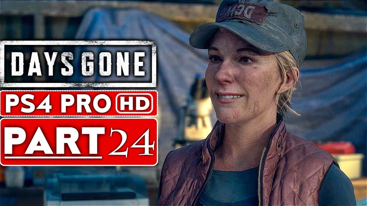 DAYS GONE Gameplay Walkthrough Part 24 [1080p HD PS4 PRO] - No Commentary