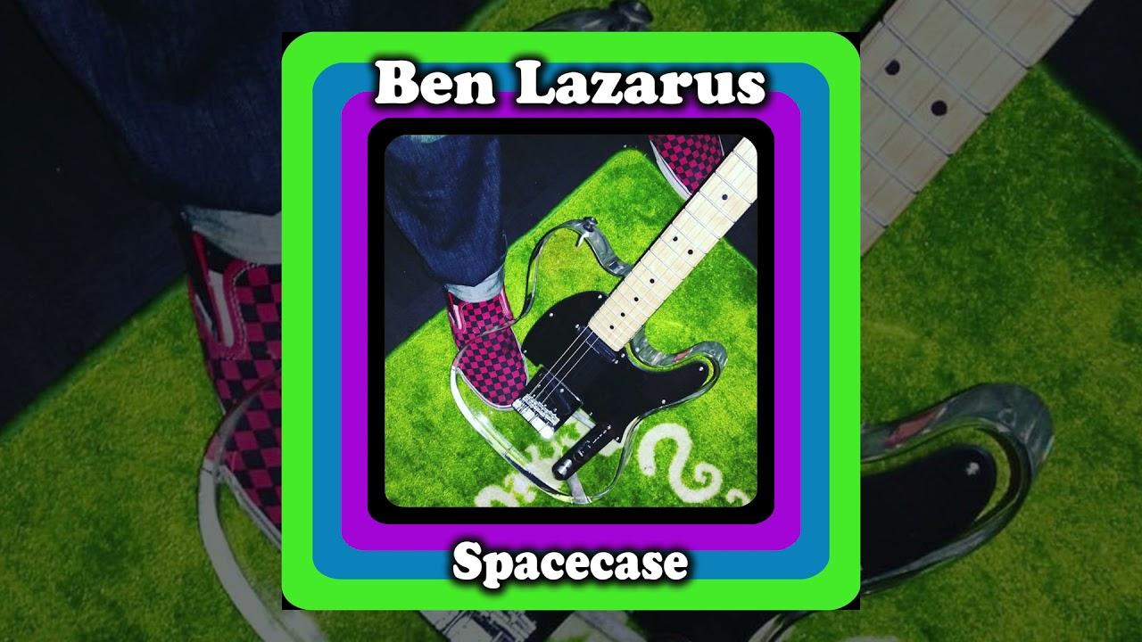 Ben Lazarus - Spacecase [Official Audio]