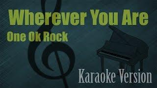 One Ok Rock Wherever You Are Karaoke Version Ayjeeme Karaoke