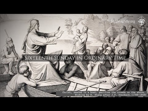 Sixteenth Sunday in Ordinary Time