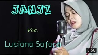 Download JANJI cover lusiana safara (rhoma irama)