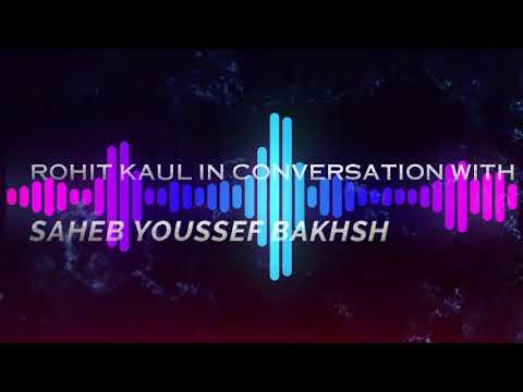 Resurgence Rise & Conquer - Episode 2 -  MEET THE CHANGE MAKERS  -  SAHEB YOUSSEF BAKHSH