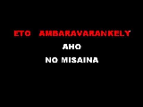 Aloma-eto Am Baravarakely (karaoke Version)