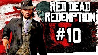 Red Dead Redemption Part 10 WE SHALL BE TOGETHER IN PARADISE Gameplay Walkthrough
